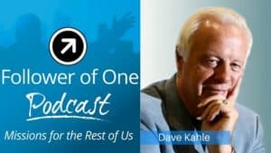 How Godly Character Can Impact Business; Dave Kahle, Ep #8